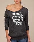 Friday.  My Second Favorite F Word.  Women's Scoop Neck Sweatshirt