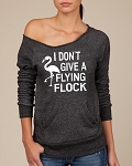 I Don't Give A Flying Flock.  Women's Scoop Neck Sweatshirt