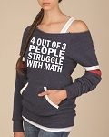 4 Out Of 3 People Struggle With Math.  Women's Scoop Neck Sweatshirt