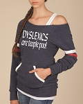 Dyslexics Are Teople Too!  Women's Scoop Neck Sweatshirt
