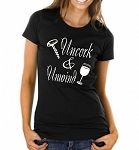 Uncork & Unwind.   Ladies T-Shirt