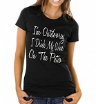I'm Outdoorsy.  I Drink My Wine On The Patio.  Ladies T-Shirt