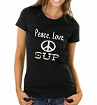 Peace, Love, SUP.  Ladies T-Shirt