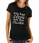 Silly Boys.  Jeeps Are For Chicks.  Ladies T-Shirt