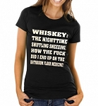 Whiskey: The Nighttime Sniffling, Sneezing, How The Fuck Did I End Up On The Bathroom Floor Medicine.  Ladies T-Shirt
