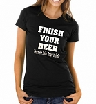 Finish Your Beer. There Are Sober People In India.  Ladies Fitted T-Shirt