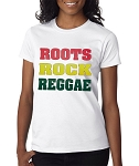 Roots, Rock Reggae.  Ladies Fitted T-Shirt