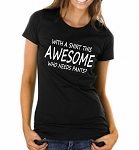 With A Shirt This Awesome, Who Needs Pants?  Ladies Fitted T-Shirt