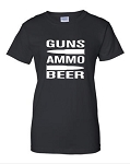 Guns.  Beer.  Ammo.  Ladies Fit T-Shirt