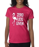 Zero Flocks Given.  Ladies Fit T-Shirt