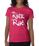 River Rat.  Ladies Fit T-Shirt