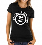 Resting Bitch Face.  Ladies Fit T-Shirt