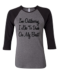 I'm Outdoorsy.  I Like To Drink On My Boat.  Bella Brand Three Quarter Sleeve Tee