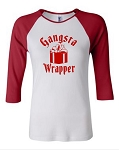 Gangsta Wrapper.  Bella Brand Three Quarter Sleeve Tee