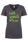 Talk Nauti To Me.  Ladies Fit V-Neck T-Shirt