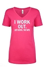 I Work Out.  Just Kidding, I Take Naps.  Ladies Fit V-Neck T-Shirt