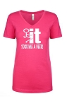 Fuck It!  Toss Me A Beer!  Ladies Fit V-Neck T-Shirt