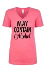 May Contain Alcohol.  Ladies Fit V-Neck T-Shirt