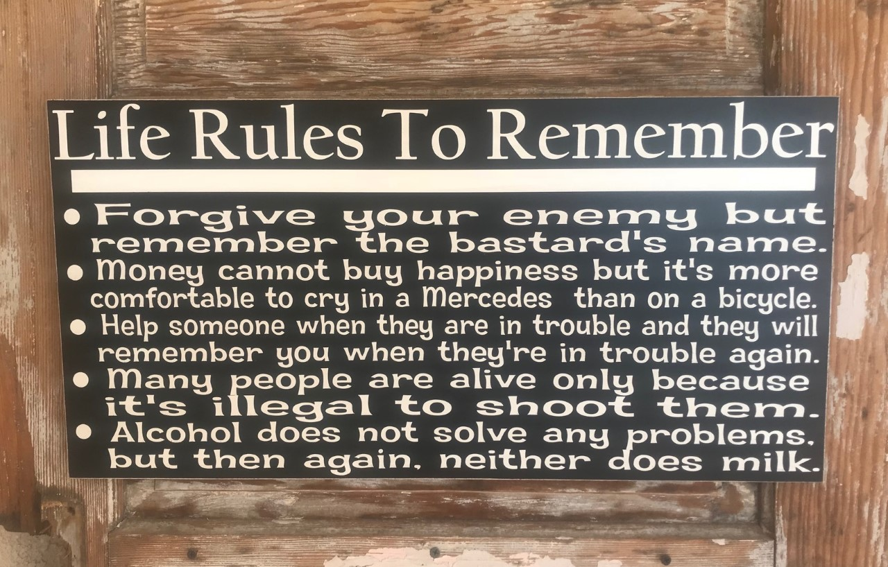 Life Rules To Remember.  Wood Sign