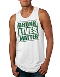 Drunk Lives Matter.  Men's Tank Top