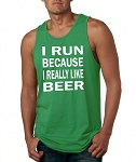 I Run Because I Really Like Beer.  Men's Tank Top