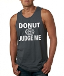 Donut Judge Me.  Men's Tank Top