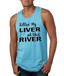Killin' My Liver At The River.  Men's Tank Top