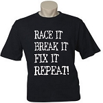 Race It.  Break It.  Fix It.  Repeat.  Men's / Universal Fit T-Shirt