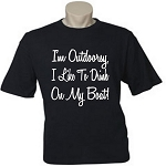 I'm Outdoorsy.  I Like To Drink On My Boat!  Men's / Universal Fit T-Shirt