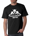 Black Rifles Matter.  Men's Universal Fit T-Shirt