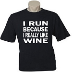 I Run Because I Really Like Wine.  Men's Universal Fit T-Shirt