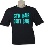 Gym Hair Don't Care.  Men's Universal Fit T-Shirt