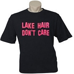 Lake Hair Don't Care.  Men's Universal Fit T-Shirt