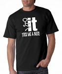 Fuck It!  Toss Me A Beer!  Men's Universal Fit T-Shirt