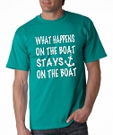 What Happens On The Boat Stays On The Boat.  Men's Universal Fit T-Shirt