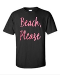 Beach, Please.  Men's Universal Fit T-Shirt