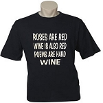 Roses Are Red.  Wine Is Also Red.  Poems Are Hard.  Wine.  Men's / Universal Fit T-Shirt