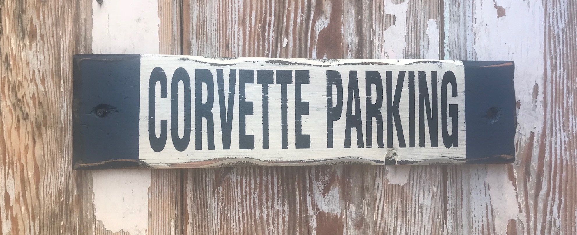 Corvette Parking.  Rustic Wood Sign