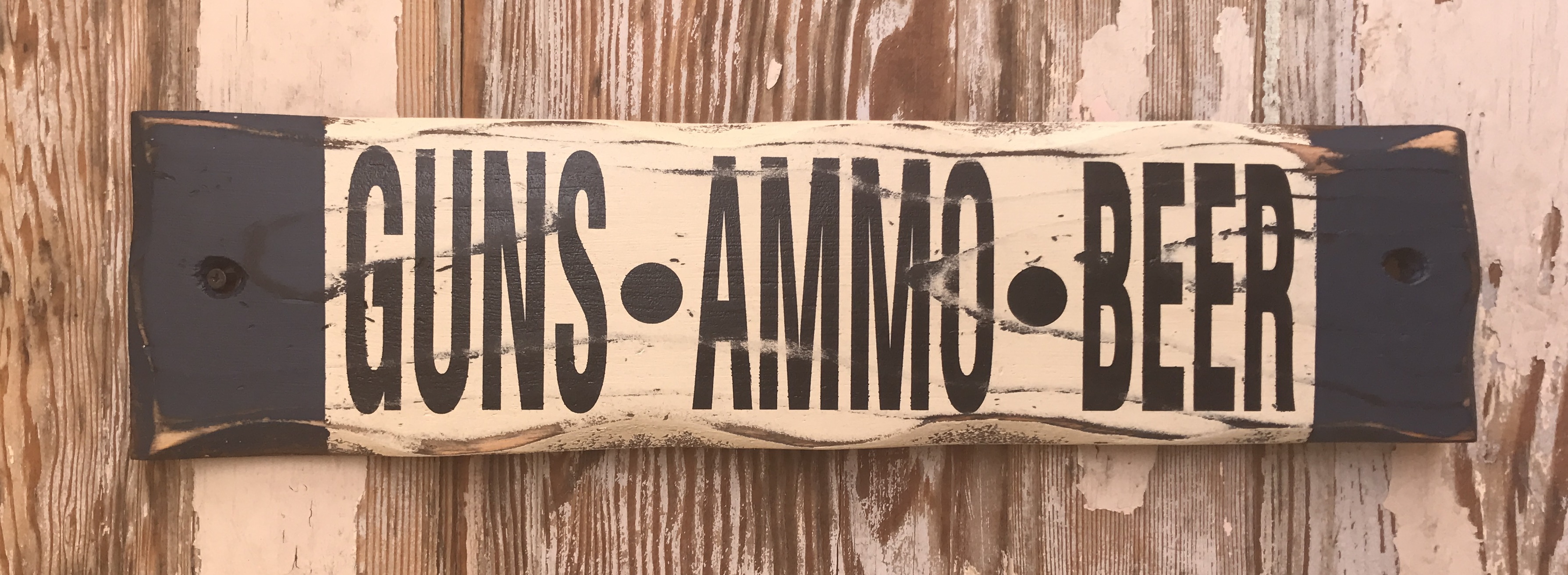 Guns, Ammo, Beer.  Rustic Wood Sign