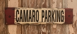 Camaro Parking.  Rustic Wood Sign