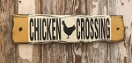 Chicken Crossing.  Rustic Wood Sign.