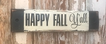 Happy Fall Y'all.  Rustic Wood Sign