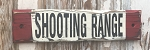 Shooting Range.  Rustic Wood Sign