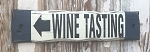 Wine Tasting with arrow.  Rustic Wood Sign