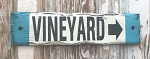 Vineyard with arrow.  Rustic Wood Sign