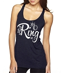 He Put A Ring On It.  Racer Back Tank Top