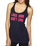 Lake Hair Don't Care.  Ladies Racer Back Tank Top