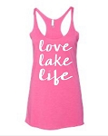 Love Lake Life.  Ladies Racer Back Tank Top