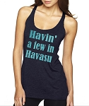 Havin' A Few In Havasu.  Ladies Racer Back Tank Top
