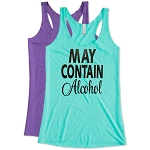 May Contain Alcohol.  Ladies Racer Back Tank Top